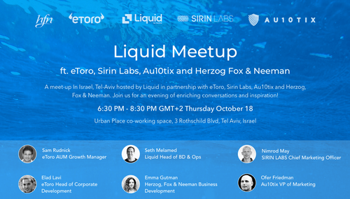 AU10TIX invites you to the Liquid meetup in Tel-Aviv, 18 October 2018