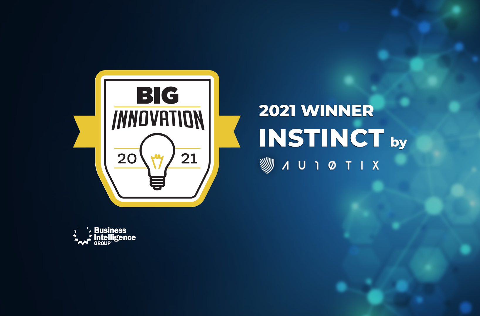 INSTINCT by AU10TIX Wins in the 2021 BIG Business Innovation Awards